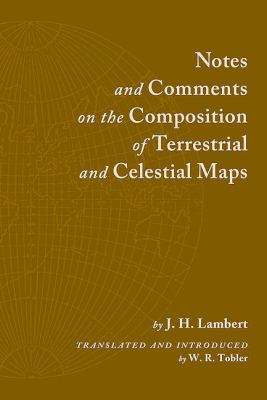 Notes and Comments on the Composition of Terrestrial and Celestial Maps 9781589482814