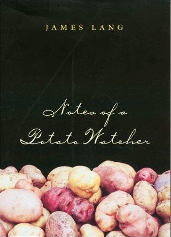 Notes of a Potato Watcher 9781585441549
