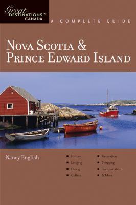 Explorer's Guides: Nova Scotia & Prince Edward Island: A Complete Guide 9781581570960