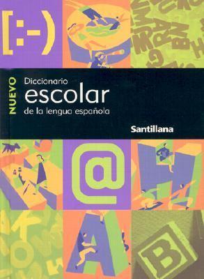 Nuevo Diccionario Escolar: de la Lengua Espanola = New Student Dictionary 9781581059977