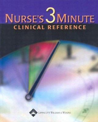 Nurse's 3-Minute Clinical Reference 9781582551791