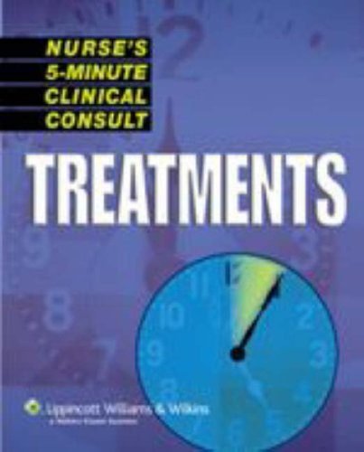 Nurse's 5-Minute Clinical Consult: Treatments 9781582555126