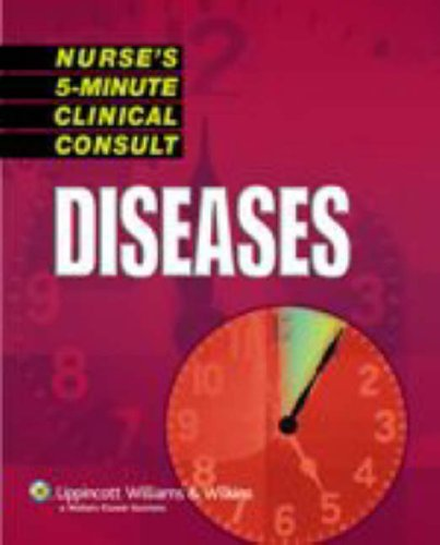 Nurse's 5-Minute Clinical Consult: Diseases 9781582555119