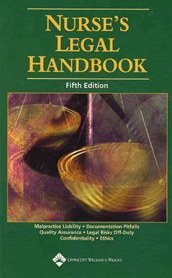 Nurse's Legal Handbook 9781582552804