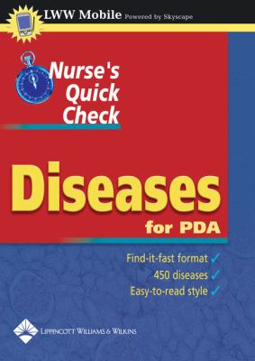Nurse's Quick Check: Diseases, for PDA: Powered by Skyscape, Inc. 9781582553993