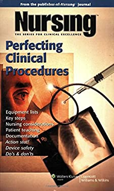 Nursing: Perfecting Clinical Procedures 9781582556642