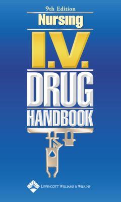 Nursing I.V. Drug Handbook 9781582559780