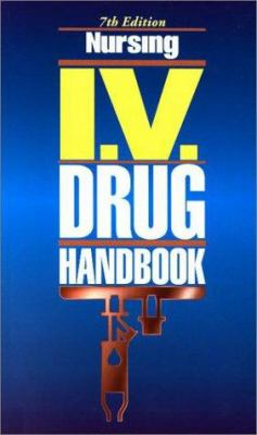 Nursing I.V. Drug Handbook 9781582550640