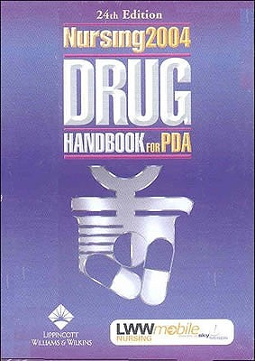 Nursing2004 Drug Handbook for PDA, CD-ROM Version: Powered by Skyscape, Inc. 9781582553238