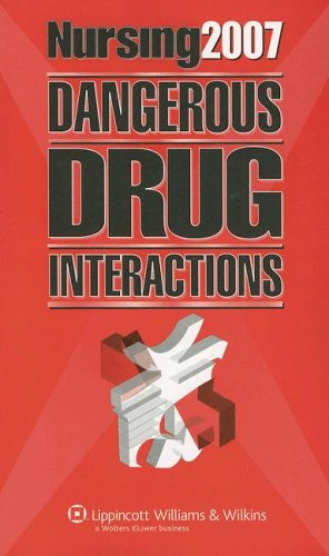 Nursing2007 Dangerous Drug Interactions