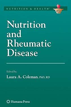 Nutrition and Rheumatic Disease 9781588299765
