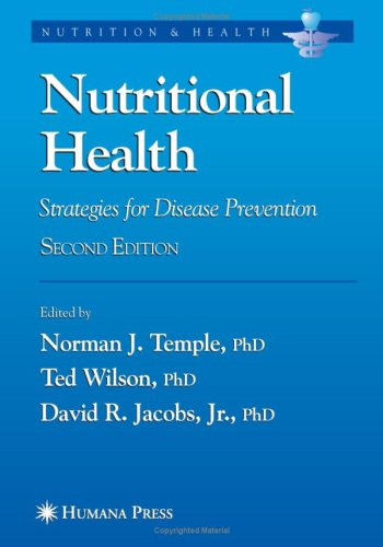 Nutritional Health: Strategies for Disease Prevention 9781588294548