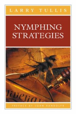 Nymphing Strategies 9781585742660