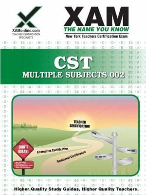 CST Multi-Subject Teacher Certification Exam: NYSTCE 002 9781581972900