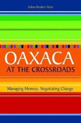 Oaxaca Crossroads 9781588341877