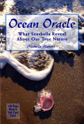 Ocean Oracle: What Seashells Reveal about Our True Nature 9781582701134