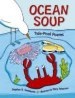 Ocean Soup: Tide-Pool Poems 9781580892001