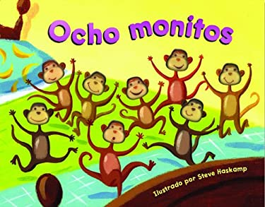 Ocho Monitos = Eight Silly Monkeys 9781581173345