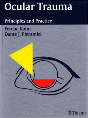 Ocular Trauma: Principles and Practice 9781588900753