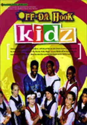 Off Da Hook: Kidz