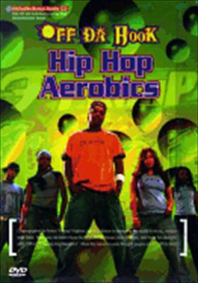 Off Da Hook: Aerobics