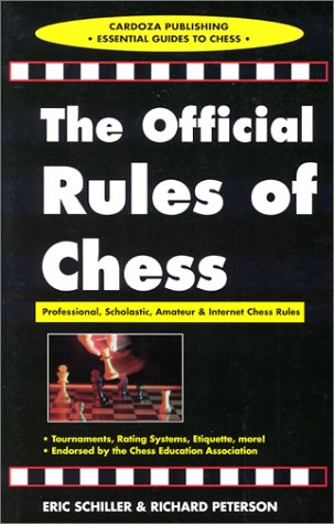 Official Rules of Chess: Professional, Scholastic, and Internet Chess Rules 9781580420259