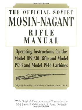 Official Soviet Mosin-Nagant Rifle Manual 9781581600810