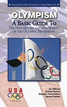 Olympism a Basic Guide to 9781580000765