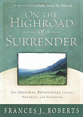 On the Highroad of Surrender 9781586607302