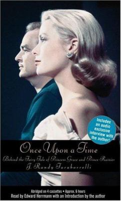 Once Upon a Time: Behind the Fairy Tale of Princess Grace and Prince Rainier 9781586214920