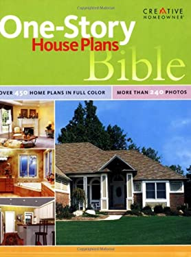 One Story House Plans Bible 9781580113250