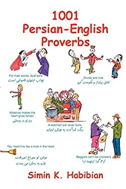 One Thousand & One Persian-English Proverbs: Learning Language and Culture Through Commonly Used Sayings 9781588140210