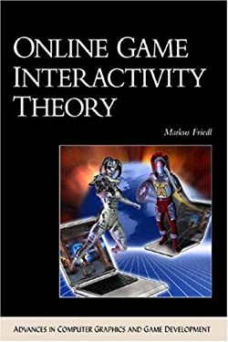 Online Game Interactivity Theory [With CDROM] 9781584502159