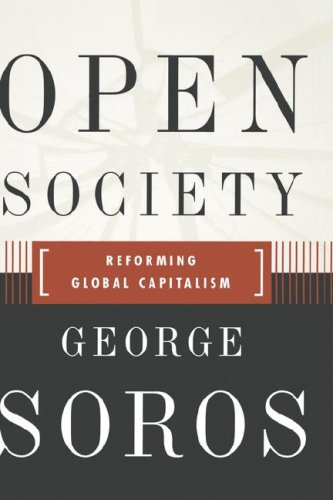 Open Society Reforming Global Capitalism Reconsidered 9781586480196