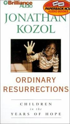 Ordinary Resurrections: Children in the Years of Hope 9781587882845