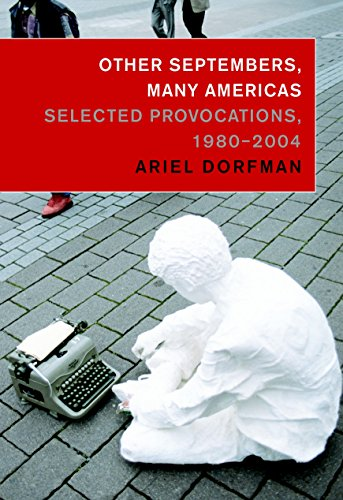 Other Septembers, Many Americas: Selected Provocations, 1980-2004 9781583226322