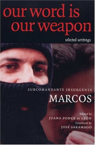 Our Word is Our Weapon: Selected Writings 9781583224724