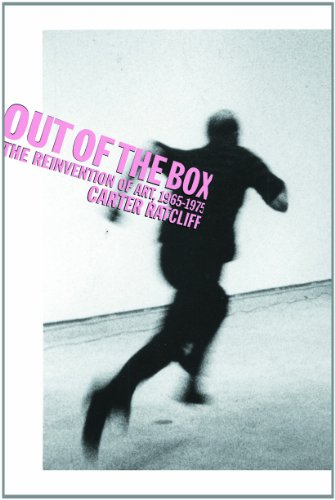 Out of the Box: The Reinvention of Art, 1965-1975 9781581150735