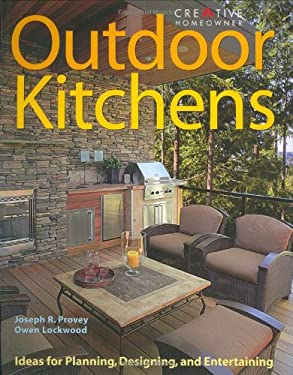 Outdoor Kitchens: Ideas for Planning, Designing, and Entertaining 9781580113496