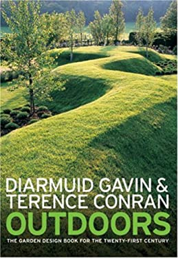 Outdoors: The Garden Design Book for the Twenty-First Century 9781580931991