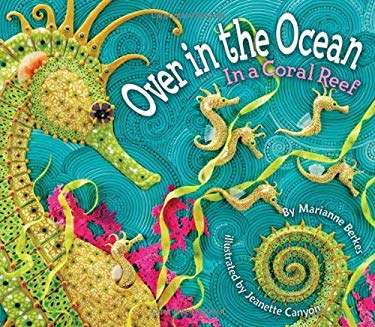 Over in the Ocean: In a Coral Reef 9781584690825