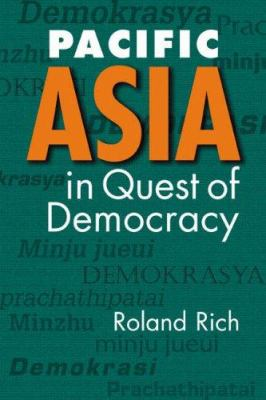 Pacific Asia in Quest of Democracy 9781588265753