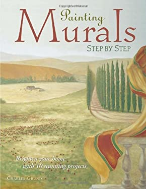 Painting Murals Step by Step 9781581801415