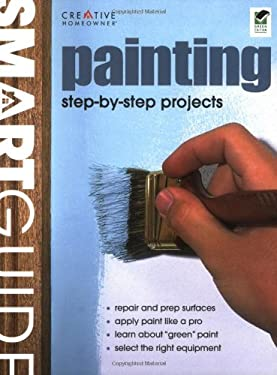 Painting: Step-By-Step Projects 9781580114233