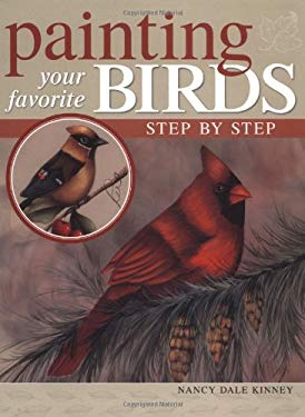 Painting Your Favorite Birds Step by Step 9781581805123