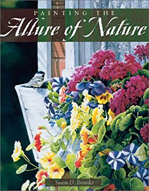 Painting the Allure of Nature 9781581804584