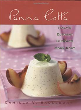 Panna Cotta: Italy's Elegant Custard Made Easy