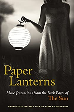 Paper Lanterns: More Quotations from the Back Pages of the Sun 9781583942468