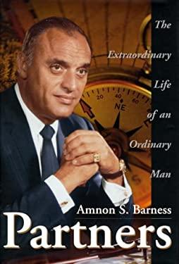 Partners: The Extraordinary Life of an Ordinary Man 9781582440101