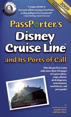PassPorter's Disney Cruise Line and Its Ports of Call: The Take-Along Travel Guide and Planner 9781587710681